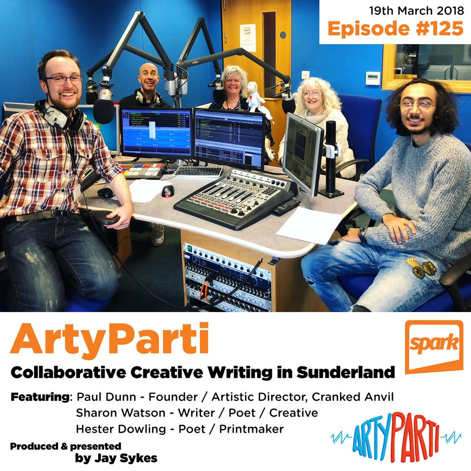 ArtyParti 125 - Collective Creative Writing in Sunderland Paul Dunn Cranked Anvil writer theatre Hester Dowling poet performance Sharon Watson